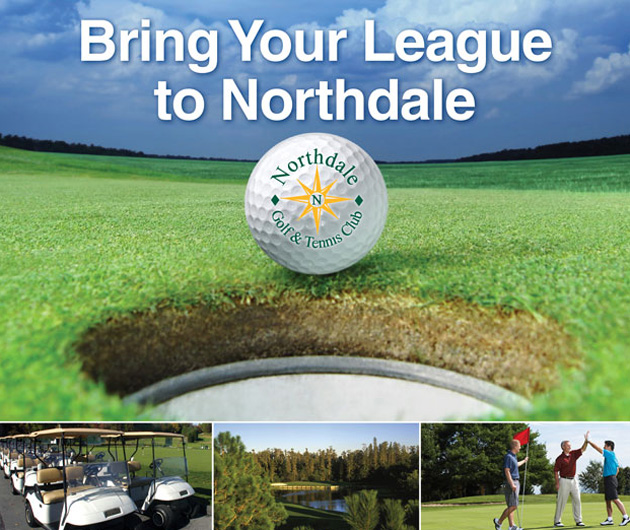 Photo collage with text that reads Bring Your League to Northdale and features closeup of Northdale Logo golf ball, a line of golf carts, a golf course fairway with flag stick in distance and three male golfers celebrating on the green